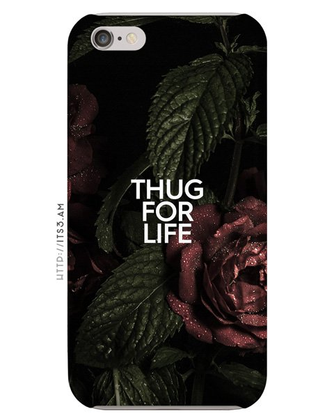 Thug for Life Phone Case