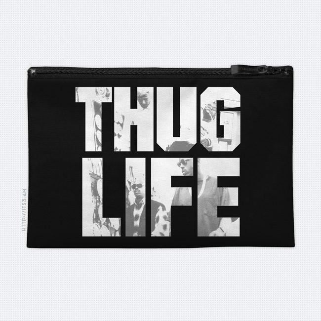 Thug Life Cosmetic Bag