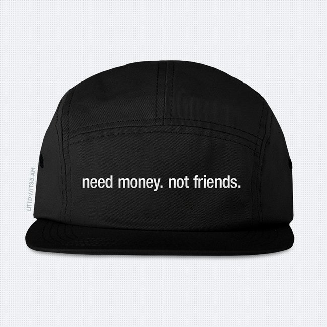 Need Money Five Panel Hat - Black