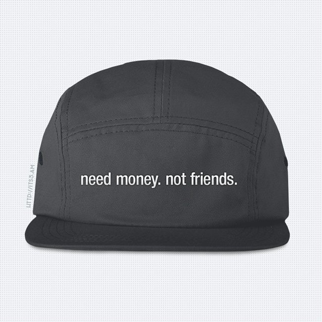 Need Money Five Panel Hat - Grey