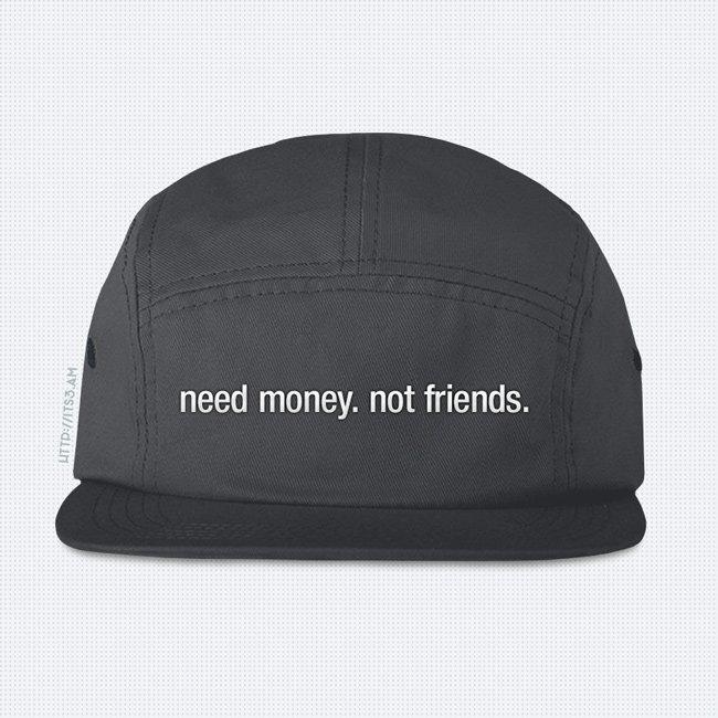 Need Money Five Panel Hat - Grey